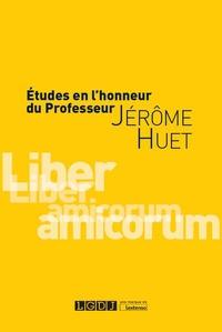 Georges Decocq et Pierre-Yves Gautier - Etudes en l'honneur du professeur Jérôme Huet.