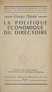 Georges Dejoint et Georges Bourgin - La politique économique du Directoire.