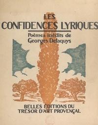 Georges Delaquys et  Collectif - Les confidences lyriques.