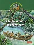 Georges Delobbe - A la découverte des continents.