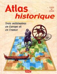 Atlas historique. Trois millénaires en Europe et en France (- 1000-2000).pdf