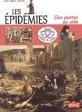 Georges Delobbe - Les épidémies - Des pestes au sida.