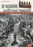 Georges Delobbe - Se nourrir, un défi pour l'humanité.