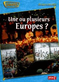 Une ou plusieurs Europes ? De 1945 à nos jours.pdf