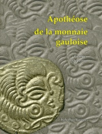 Georges Depeyrot - Apothéose de la monnaie gauloise.