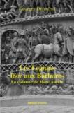 Georges Depeyrot - Les légions face aux Barbares - La colonne de Marc Aurèle.