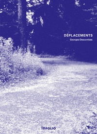 Georges Descombes - Déplacements.