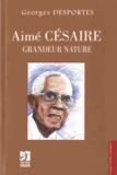 Georges Desportes - Aimé Césaire, grandeur nature.