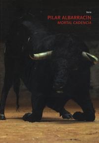 Georges Didi-Huberman - Mortal cadencia Pilar Albarracin - Edition trilingue français-espagnol-anglais.
