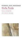 Georges Didi-Huberman - Ninfa fluida - Essai sur le drapé-désir.