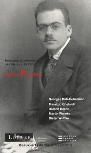 Georges Didi-Huberman et Maurizio Ghelardi - Relire Panofsky.