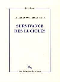 Georges Didi-Huberman - Survivance des lucioles.