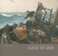 Georges Dilly - Laisse de mer.