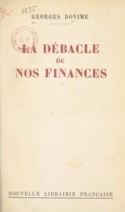 Georges Dovime - La débâcle de nos finances.