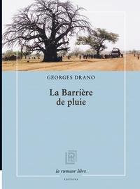 Georges Drano - La barrière de pluie.