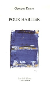 Georges Drano - Pour habiter.