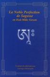 Georges Driessens - La Noble Perfection de Sagesse en Huit Mille Versets.