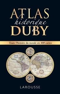 Georges Duby - Atlas historique Duby.
