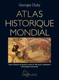 Georges Duby - Atlas historique mondial.