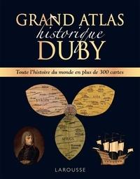 Georges Duby - Grand atlas historique Duby.