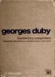 Georges Duby - Guerreros y campesinos : desarrollo inicial de la economía europea, 500-1200.