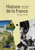 Georges Duby et Jacqueline Beaujeu-Garnier - Histoire de la France - Des origines à nos jours.