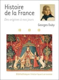 Georges Duby - Histoire de la France - Des origines à nos jours.