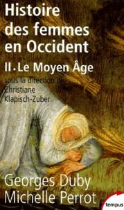 Georges Duby et Michelle Perrot - Histoire des femmes en Occident - Tome 2, Le Moyen Age.
