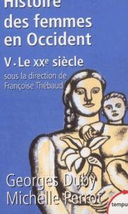 Georges Duby et Michelle Perrot - Histoire des femmes en Occident - Tome 5, Le XXe siècle.