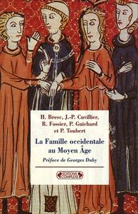 Georges Duby et Pierre Guichard - La Famille occidentale au Moyen Âge.