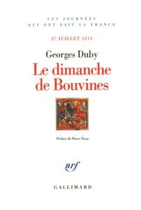 Georges Duby - Le dimanche de Bouvines - 27 juillet 1214.