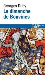 Georges Duby - Le dimanche de Bouvines.