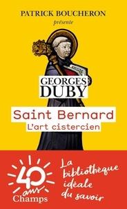 Georges Duby - Saint Bernard - L'art cistercien.