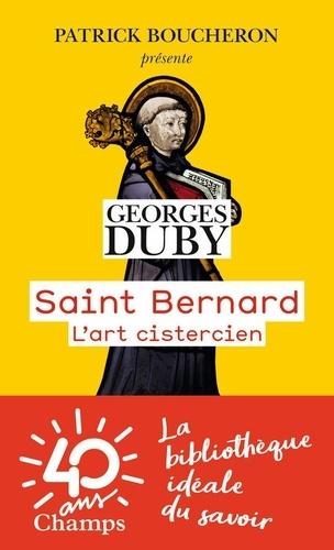 Saint Bernard - L'art cistercien - Georges Duby - Livres - Furet du Nord