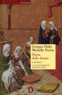Georges Duby et Michelle Perrot - Storia delle donne in Occidente - Il medioveo.