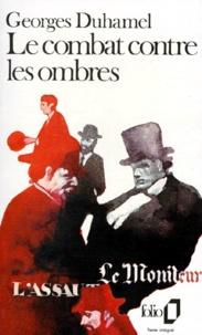 Georges Duhamel - Chronique des Pasquier Tome 8 : Le Combat contre les ombres.