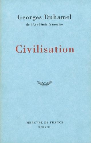 Georges Duhamel - Civilisation - 1914-1917.