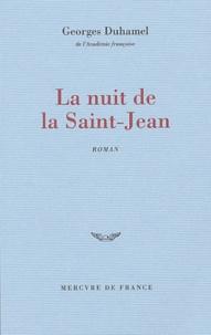 Georges Duhamel - La nuit de la Saint-Jean - Chronique des Pasquier.