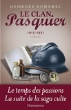 Georges Duhamel - Le Clan Pasquier Tome 3 : Cécile parmi nous ; Le Combat contre les ombres ; Suzanne et les jeunes hommes ; La Passion de Joseph Pasquier - 1913-1931.