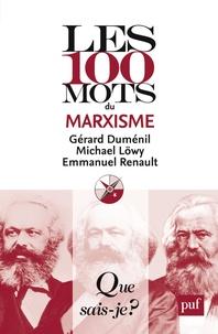 Georges Duménil et Michael Löwy - Les 100 mots du marxisme.