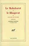 Georges Dumézil et Colonel de Polier - Le Mahabarat et le Bhagavat du colonel de Polier.
