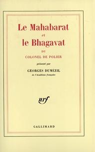 Georges Dumézil - Le Mahabarat et le Bhagavat du colonel de Polier.