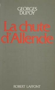 Georges Dupoy - La Chute d'Allende.
