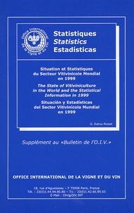 Georges Dutruc-Rosset - Situation et Statistiques du secteur vitivinicole mondial en 1999 - Edition trilingue français-anglais-espagnol.