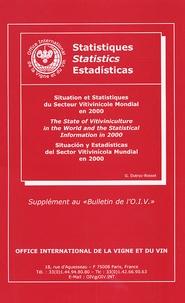Georges Dutruc-Rosset - Situation et Statistiques du secteur vitivinicole mondial en 2000 - Edition trilingue français-anglais-espagnol.