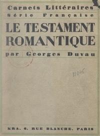 Georges Duvau - Le testament romantique.