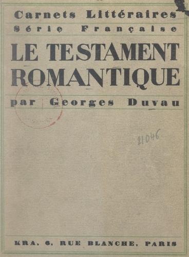 Le testament romantique