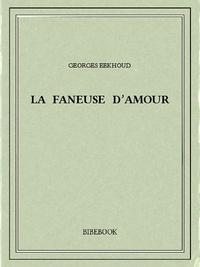 Georges Eekhoud - La faneuse d'amour.