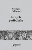 Georges Eekhoud - Le cycle patibulaire.