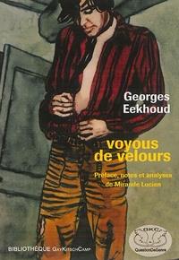 """Georges Eekhoud - Voyous de velours - Ou L'autre vue. Suivi de """"Un savoureux enfer"""" ou La naissance d'un roman."""